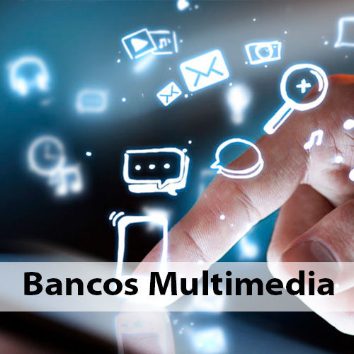 Bancos Multimedia